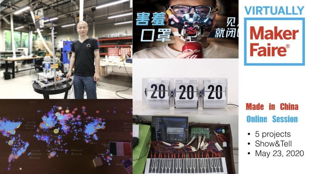 Join the Chinese Community for the Greatest Show And Tell On Virtually Maker Faire 2020 | Make: