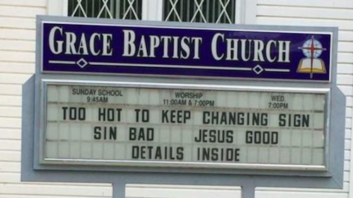 It's too hot out for this beautifully honest church to change its sign