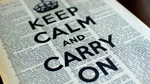 'Keep Calm and Carry On': The Unlikely Success of a Failed Slogan
