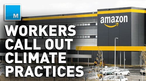 Amazon employees call out company's climate practices, breaking company policy