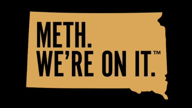 South Dakota's anti-meth campaign wants everyone to know they're, uh, on it
