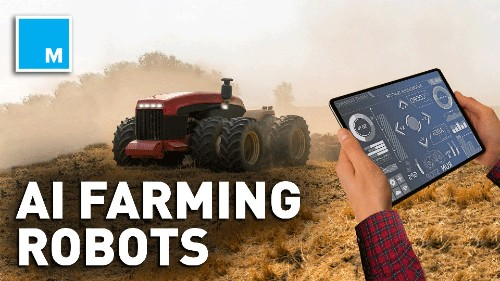 AI And Robots Could Be The Future Of Agriculture - Tech