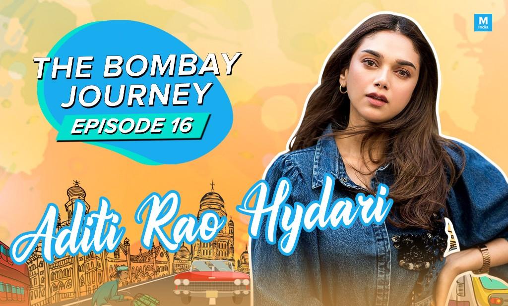 The Bombay Journey Episode 16: Aditi Rao Hydari On 'V', Mani Ratnam, And More