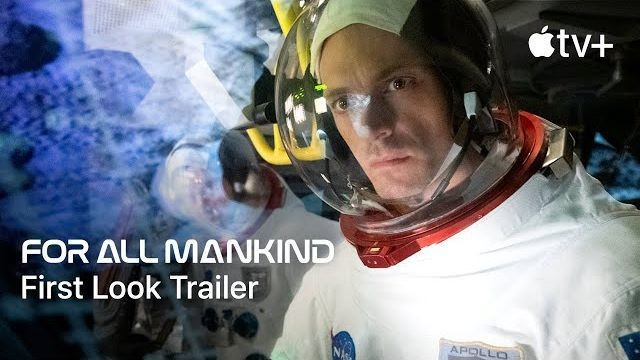 The dramatic 'For All Mankind' teaser is the first trailer from Apple TV+