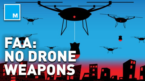 FAA makes warning about weaponizing drones