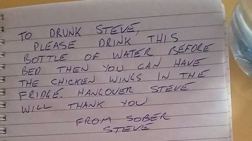 Dude writes note to his drunk self; then fights with it when he is