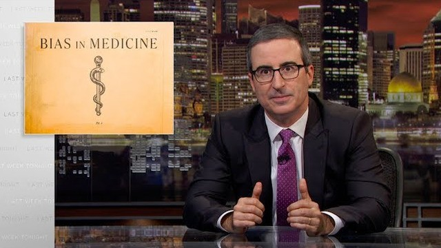 John Oliver sheds light on sexism and racism in medicine