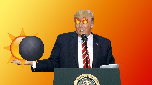 Donald Trump Doesn't Understand How Eclipses Work