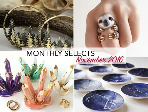 Monthly Selects: Our Favorite November Finds