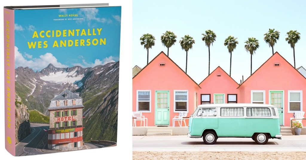 'Accidentally Wes Anderson' Book Is the Perfect Travel Guide for Adventurers Who Love Pastel Architecture