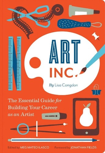Indispensable Book Teaches Artists How to Turn Their Passion Into a Profitable Career
