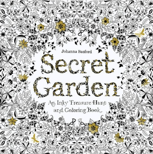 "Cultivate Your Own ""Secret Garden"" as You Enjoy This Relaxing Adult Coloring Book"