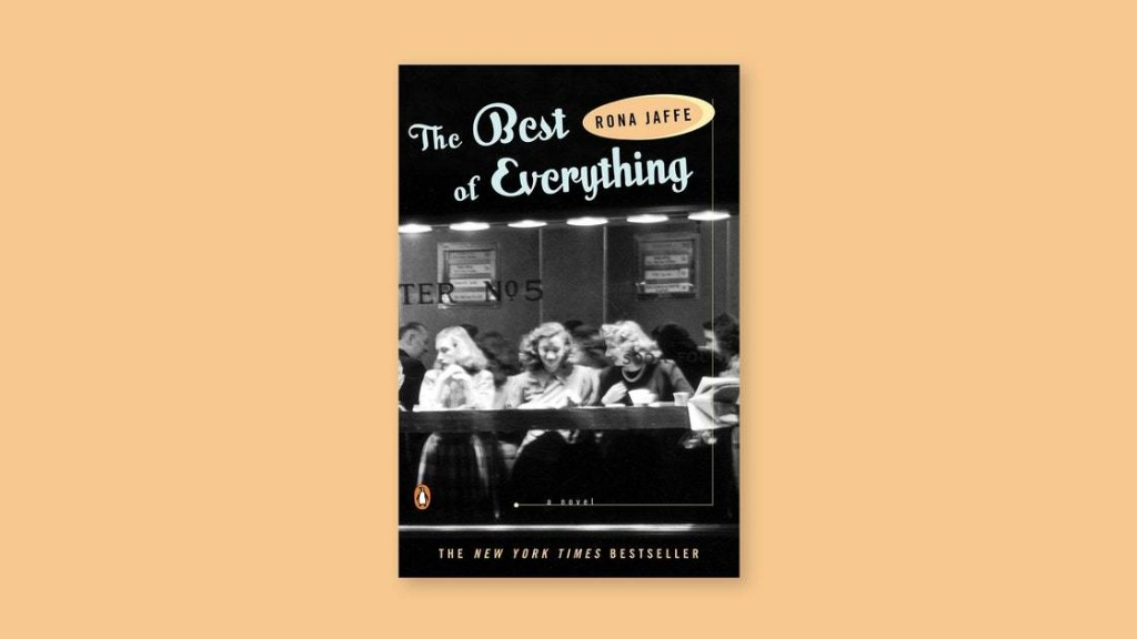 "Rona Jaffe's ""The Best of Everything"" Is Still One of Our Sharpest Portraits of Female Desire"