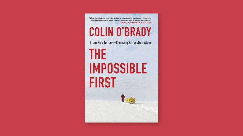 "The Bleak Antarctic Saga of ""The Impossible First"""