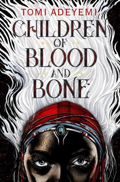 'Children Of Blood And Bone' Is A Feast For Hungry Readers