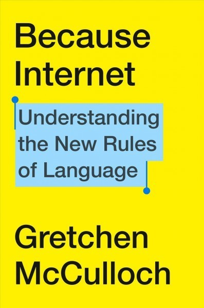 Our Language Is Evolving, 'Because Internet'