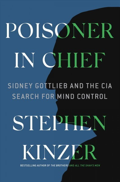 The CIA's Secret Quest For Mind Control: Torture, LSD And A 'Poisoner In Chief'