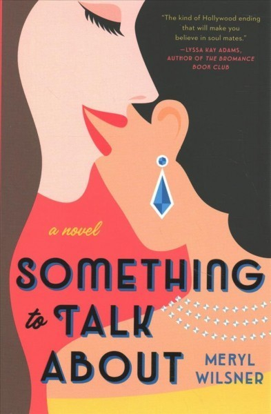 'Something To Talk About' Is A Slow-Burn Showstopper Romance