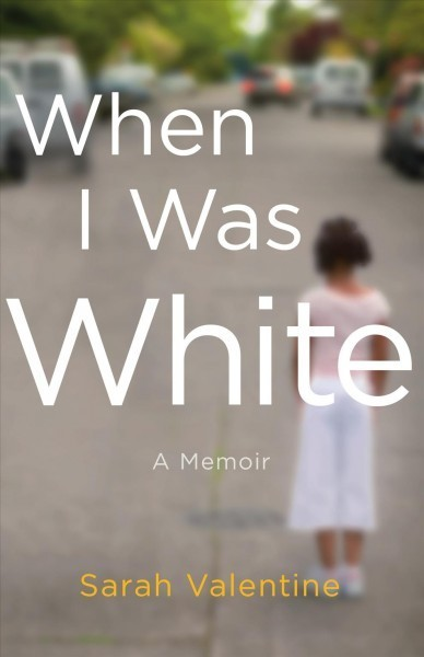 'When I Was White' Centers On The Formation Of Race, Identity And Self