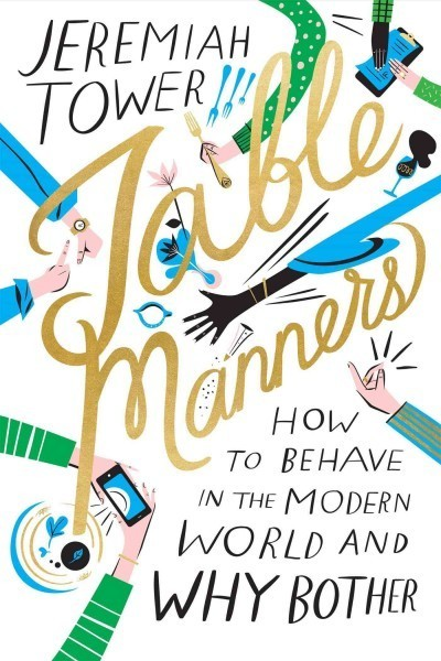 In 'Table Manners,' A Rather Mannered Plea For Etiquette