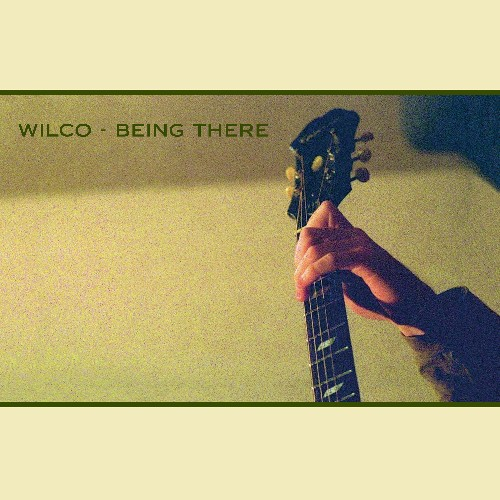 Review: Wilco, 'Being There: Deluxe Edition' (Bonus Disc)