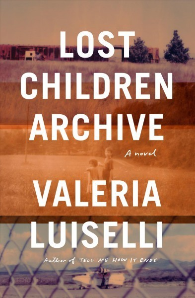 Real Life Informs A Tense Trip In 'Lost Children Archive'