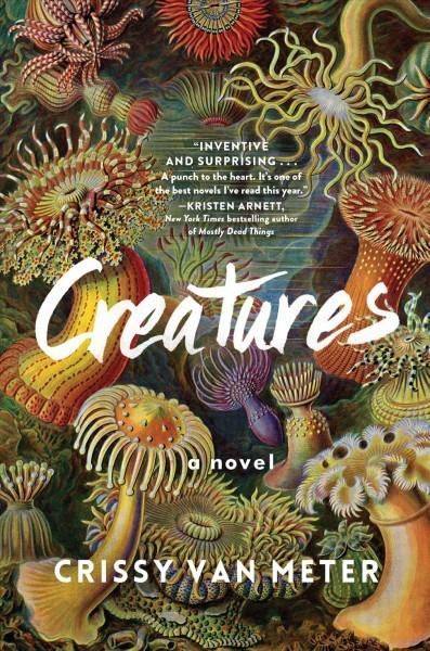 'Creatures' Examines The Heartbreak Of Being Human