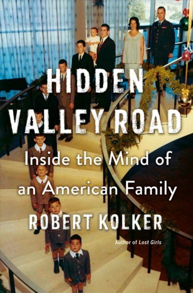 In 'Hidden Valley Road,' A Family's Journey Helps Shift The Science Of Mental Illness