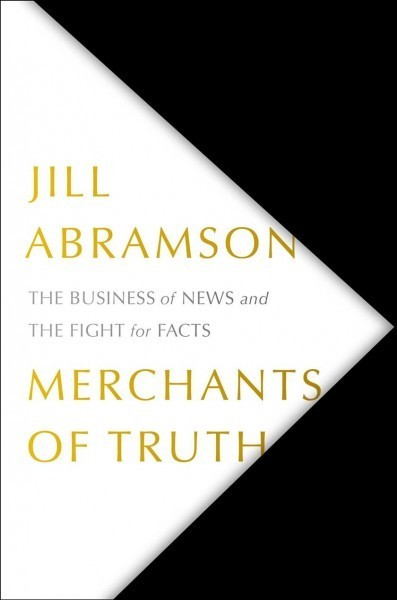 Journalism's Battles Are On Display In Jill Abramson's 'Merchants Of Truth'