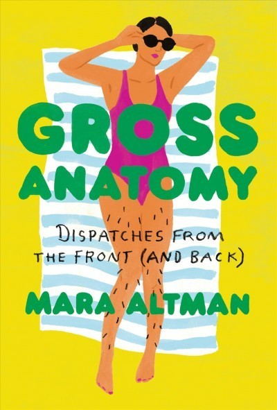 'Gross Anatomy' Turns Humor On Taboos About The Female Body