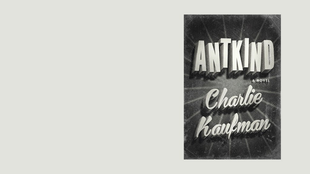If Surprise Makes A Great Novel, 'Antkind' Is A Great Novel