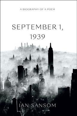 W.H. Auden's Poem 'September 1, 1939' Still Resonates In Times Of Crisis