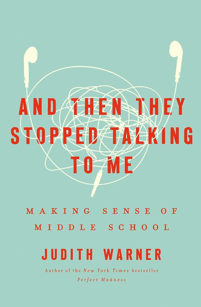 Judith Warner's New Book On Middle School Suggests It Doesn't Have To Be All Bad