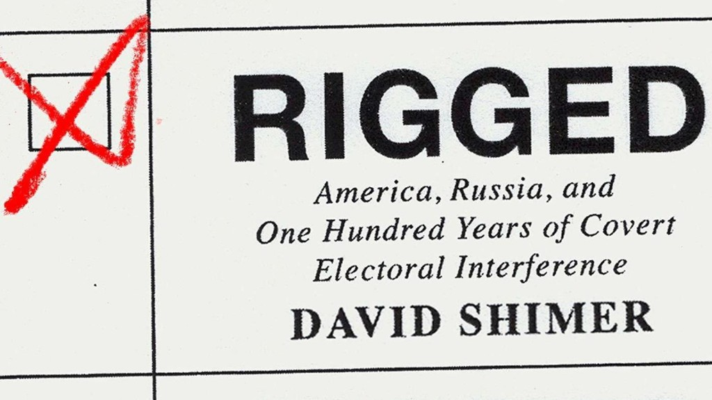 In 'Rigged,' A Comprehensive Account Of Decades Of Election Interference