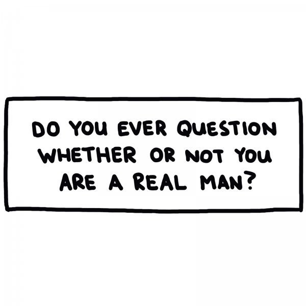 Are You a Real Man? (A Flowchart)