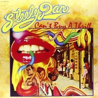 Steely Dan : Can't Buy a Thrill   8.6