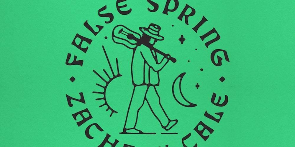 Zachary Cale: False Spring