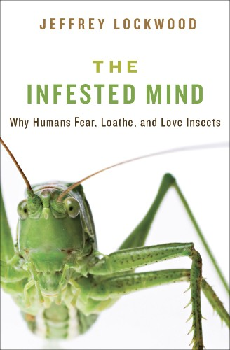 Why Do Humans Have a Fear of Insects?