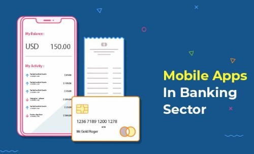 Revolutionizing the Banking Sector with Next Level Mobile Apps