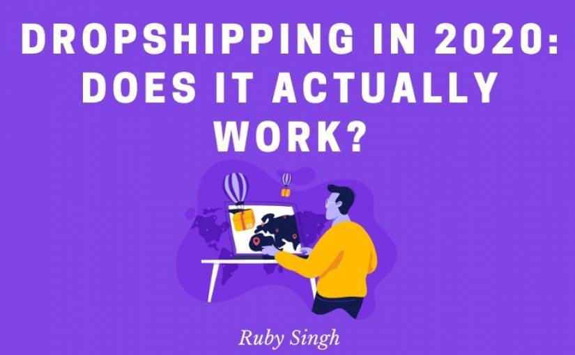 Dropshipping in 2020: Does it Actually Work? - ReadWrite