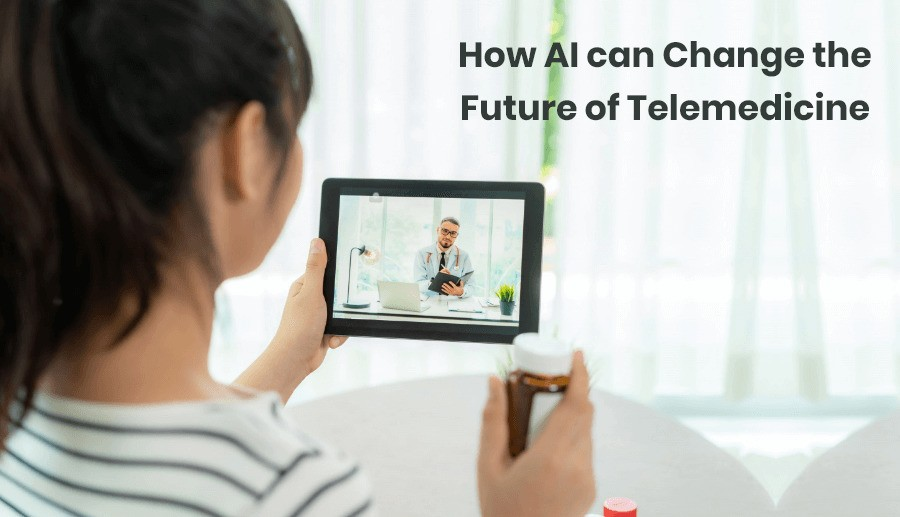 How AI can Change the Future of Telemedicine