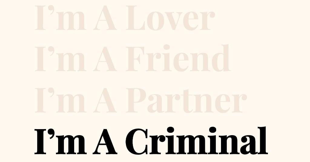 I'm A Criminal cover image