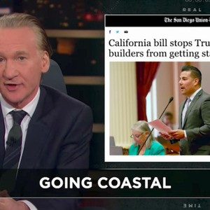 Bill Maher to the federal government: Back off