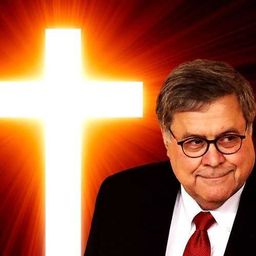 Bill Barr, warrior for theocracy: Why didn't we know this until now?