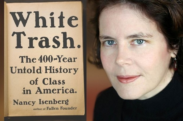 """The deep roots of """"white trash"""" in America: """"Not only are we not a post-racial society, we are certainly not a post-class society"""""""