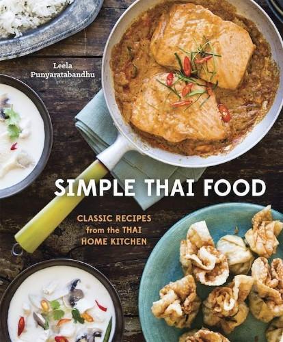Cook the Book: 'Simple Thai Food' by Leela Punyaratabandhu