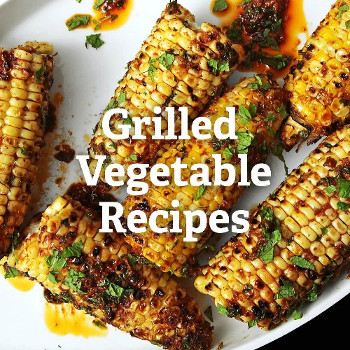 Grilled Vegetable Recipes