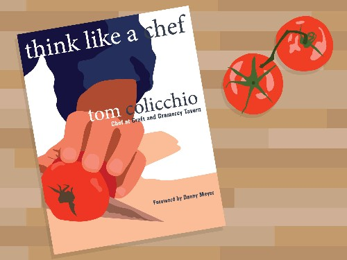 Cookbook Love Letter: Tom Colicchio's Think Like a Chef