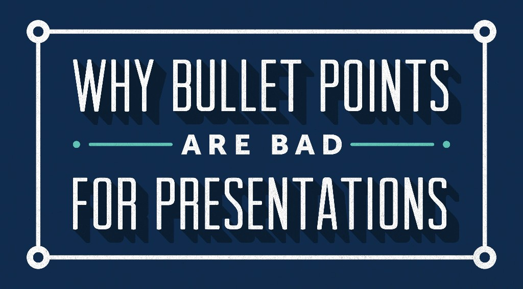 The Scientific Reason Why Bullets Are Bad for Presentations
