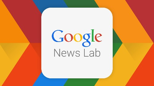 "Google Launches A New Home For Journalists With ""News Lab"""